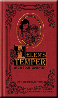 Helen's Temper and its Consequences